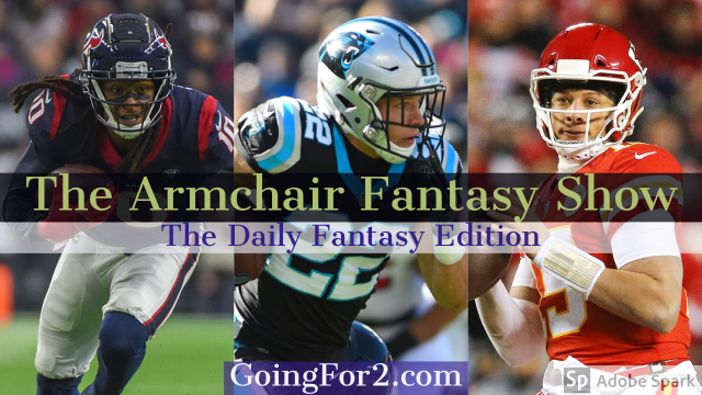 Armchair Fantasy Show Ep 101: DFS FanDuel/DraftKings Advice for Week 2